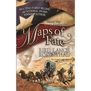 Maps of Fate by Rosenthal, Reid Lance, 9780990700302