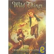 Wild Things by FINLAY, CHARLES COLEMAN, 9781596060302