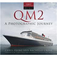 Qm2 by Frame, Chris; Cross, Rachelle; Payne, Stephen; Wells, Chris (AFT), 9780750970303