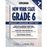 Barron's New York State Grade 6 English Language Arts Test by Lassonde, Cynthia A., 9780764140303