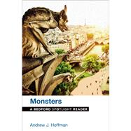 Monsters A Bedford Spotlight Reader by Hoffman, Andrew J., 9781457690303