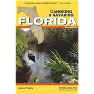 Canoeing & Kayaking Florida by Molloy, Johnny, 9781634040303
