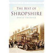 The Best of Shropshire by Trumper, David, 9780750960304