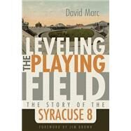 Leveling the Playing Field by Marc, David; Brown, Jim, 9780815610304