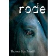 Rode by Averill, Thomas Fox, 9780826350305