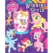 My Little Pony Winning Style Stories, Activites, and Tattoos by Hasbro My Little Pony, 9780794430306