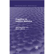 Cognition as Intuitive Statistics by Gigerenzer; Gerd, 9781138950306