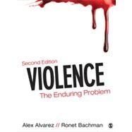 Violence by Alvarez, Alex; Bachman, Ronet, 9781483300306