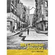 My Chinese-america by Gee, Allen, 9781939650306