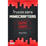 Trucos para minecrafters/ Hacks for Minecrafters by Miller, Megan, 9786070730306