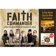 Faith Commander Church Curriculum Kit by Robertson, Korie; Howard, Chrys, 9780310820307