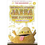 Surprise Attack of Jabba the Puppett (Origami Yoda #4) by Angleberger, Tom, 9781419720307