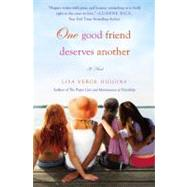 One Good Friend Deserves Another by Verge Higgins, Lisa, 9781455500307