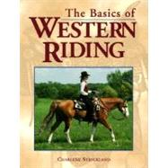 The Basics of Western Riding by Strickland, Charlene, 9781580170307