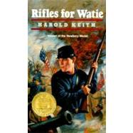 Rifles for Watie by Keith, Harold, 9780064470308