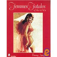 Femmes Fatales of the 1950s by Yeager, Bunny, 9780764330308