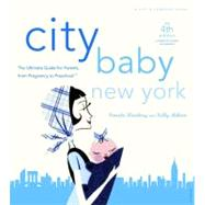 City Baby New York 4th Edition by WEINBERG, PAMELAASHTON, KELLY, 9780789320308