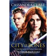 City of Bones TV Tie-in by Clare, Cassandra, 9781481470308