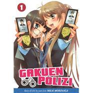 Gakuen Polizi Vol. 1 by Morinaga, Milk, 9781626920309