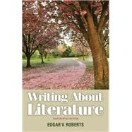 Writing About Literature by Roberts, Edgar V., 9780205230310