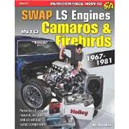 Swap LS Engines into Camaros & Firebirds 1967-1981 by Mcclellan, Eric, 9781613250310