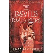 The Devil's Daughters by Bretherick, Diana, 9781409150312