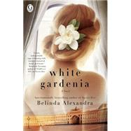White Gardenia by Alexandra, Belinda, 9781476790312