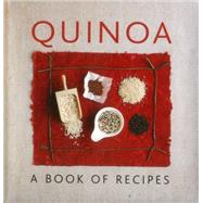 Quinoa: A Book of Recipes by Doyle, Penny, 9780754830313