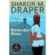 November Blues by Draper, Sharon M., 9781481490313