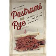 Pastrami on Rye by Merwin, Ted, 9780814760314