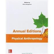 Annual Editions: Physical Anthropology, 25/e by Angeloni, Elvio, 9781259400315