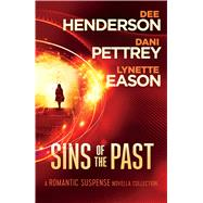 Sins of the Past by Henderson, Dee; Pettrey, Dani; Eason, Lynette, 9781410490315