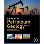 Elements of Petroleum Geology by Selley, Richard C.; Sonnenberg, Stephen A., 9780123860316