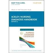 Nursing Diagnosis Handbook: An Evidence-based Guide to Planning Care, Pageburst E-book on Kno by Ackley, Betty J., 9780323390316