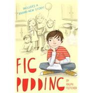 Fig Pudding by Fletcher, Ralph, 9780544540316