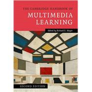 The Cambridge Handbook of Multimedia Learning by Mayer, Richard E., 9781107610316