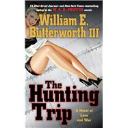 The Hunting Trip by Butterworth, William E. III, 9781410480316