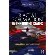 Racial Formation in the United States by Omi; Michael, 9780415520317