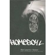Homeboyz by Sitomer, Alan Lawrence, 9781423100317