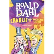 Charlie and the Chocolate Factory by Dahl, Roald; Blake, Quentin, 9780142410318