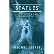Statues The Second Book of Foundations by Serres, Michel; Burks, Randolph, 9781472530318