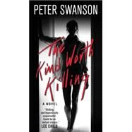 The Kind Worth Killing by Swanson, Peter, 9780062450319