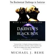 Darwin's Black Box The Biochemical Challenge to Evolution by Behe, Michael J., 9780743290319