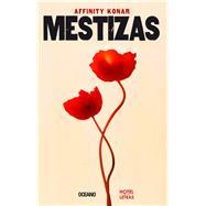 Mestizas/ Mestizas by Konar, Affinity, 9786075270319
