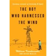 The Boy Who Harnessed the Wind by Kamkwamba, William, 9780061730320