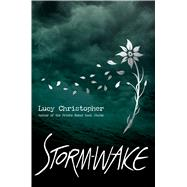 Storm-Wake by Christopher, Lucy, 9780545940320
