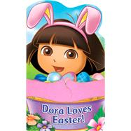 Dora the Explorer Dora Loves Easter! A HUGS Book by Dora the Explorer, 9780794430320
