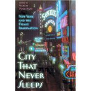 City That Never Sleeps 9780813540320N