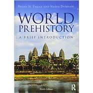 World Prehistory: A Brief Introduction by Fagan; Brian M., 9781138190320