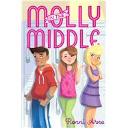 Molly in the Middle by Arno, Ronni, 9781481480321